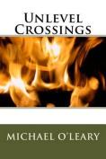 Unlevel Crossings