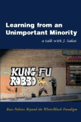 Learning from an Unimportant Minority