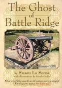 The Ghost of Battle Ridge