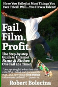 Fail. Film. Profit.