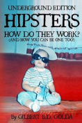 Hipsters: How Do They Work?