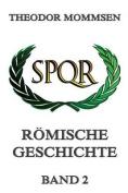 Romische Geschichte, Band 2 [GER]