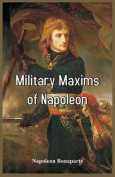 Military Maxims of Napoleon