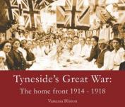 Tyneside's Great War
