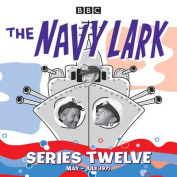 The Navy Lark: Classic Comedy from the BBC Radio Archive [Audio]