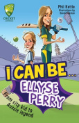 I Can be...Ellyse Perry