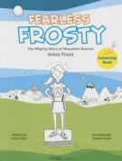 Fearless Frosty