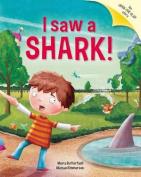 I Saw a Shark