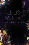 All Light Will Fall