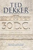 30 D.C.: Una Novella [Spanish]