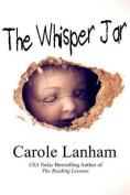 The Whisper Jar