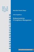 Risikoorientiertes It-Compliance-Management  [GER]