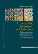 Luxuspapier, Buntpapier Und Ephemera [GER]