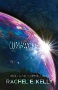 Lumaworld: Colorworld: Book 3