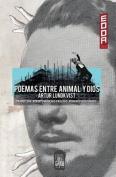 Poemas Entre Animal y Dios [Spanish]