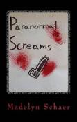 Paranormal Screams