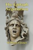 The Epitaph Negotiation