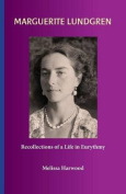 Marguerite Lundgren Recollections of a Life in Eurythmy