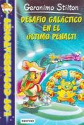 Los Cosmorratones 4. Desafio Galactico En El Ultimo Penalti [Spanish]