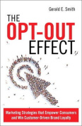 The Opt-Out Effect