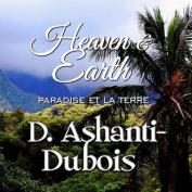 Heaven & Earth  : Paradise Et La Terre