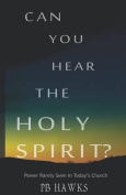 Can You Hear the Holy Spirit?