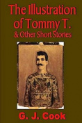 The Illustration of Tommy T. & Other Short Stories