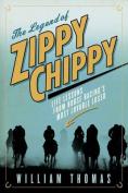The Legend of Zippy Chippy
