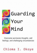 Guarding Your Mind