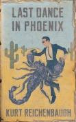 Last Dance in Phoenix