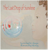 The Last Drop of Sunshine