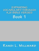 Expanding Vocabulary Through KJV Bible Verses