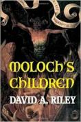 Moloch's Children