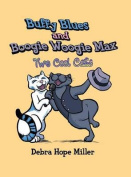Buffy Blues and Boogie Woogie Max