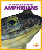 The World's Biggest Amphibians