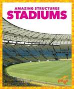 Stadiums (Amazing Structures)