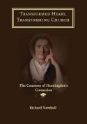 Transformed Heart, Transforming Church