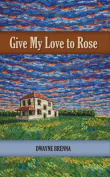 Give My Love to Rose
