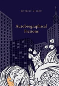 Autobiographical Fictions