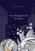 Autobiographical Fictions