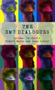 The Emu Dialogues