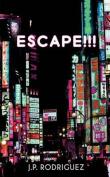 Escape!!! (Quattro Fiction)
