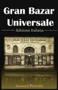 Gran Bazar Universale Edizione Italiana