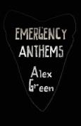Emergency Anthems