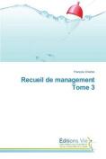 Recueil de Management Tome 3  [FRE]