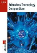 Adhesives Technology Compendium