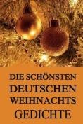 Die Schonsten Deutschen Weihnachtsgedichte [GER]