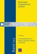 Clusterplattformen in Bayern Zwischen Theorie Und Praxis