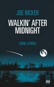 Walkin' After Midnight