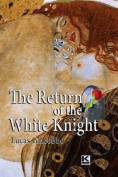 The Return of the White Knight